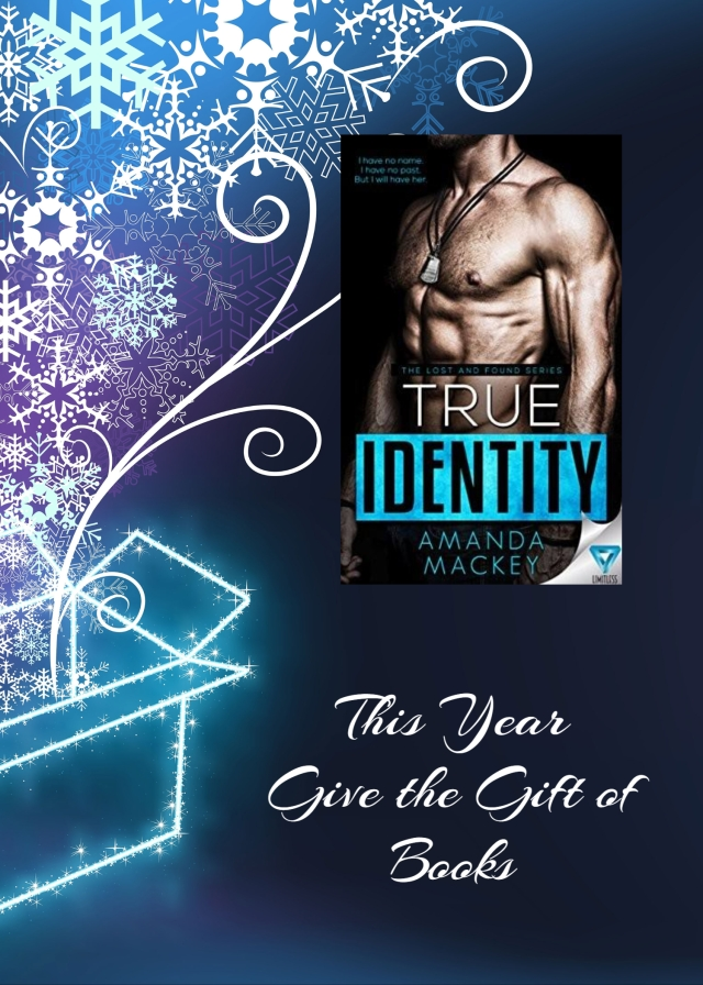 give the gift of books true identity amanda mackey.jpg