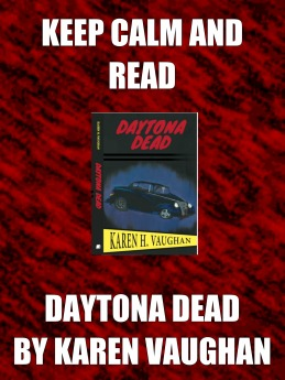keep calm and read daytona dead